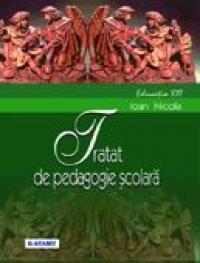 Tratat De Pedagogie Scolara  - Prof. Univ. Dr. Ioan Nicola