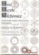 Trei Texte Alchimice - Ciceu Traducere-cristian