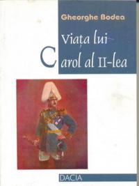 Viata Lui Carol Al Ii-lea - Bodea Gheorghe