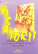 Visatorii - Carte De Colorat si Povestit - Mihesan Iulia