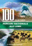 100 cele mai frumoase parcuri nationale ale lumii - Sorin Cheval