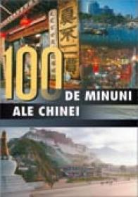 100 de minuni ale chinei -