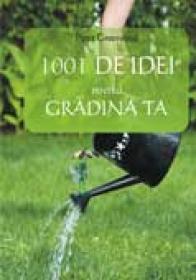 1001 de idei pentru gradina ta - Pippa Greenwood