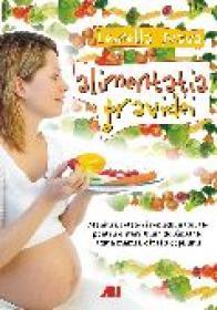 Alimentatia gravidei - Leonella Nava