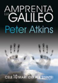 Amprenta lui Galileo - Peter Atkins