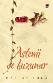 Astenii de buzunar - Marius Tuca