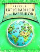 Atlasul explorarilor si al imperiilor - Simon Adams