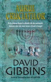Aurul cruciatilor - David Gibbins