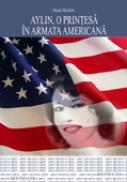 Aylin, o printesa in armata americana - Ayse Kulin