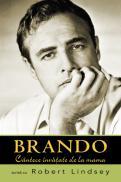 Brando. Cantece invatate de la mama - Marlon Brando Robert Lindsey