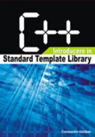 C++ introducere in standard template library - Constantin Gălăţan