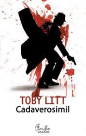 Cadaverosimil - Toby Litt
