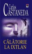 Calatorie la Ixtlan - Carlos Castaneda