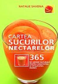 Cartea sucurilor si a nectarelor - Natalie Savona