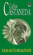 Cealalta realitate - Carlos Castaneda