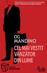 Cel mai vestit vanzator din lume - Editia a II-a - Og Mandino