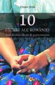 Cele 10 Pacate Ale Romaniei - Cozmin Gusa