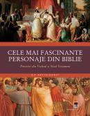 Cele mai fascinate personaje din Biblie - R.P. Nettelhorst