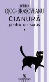 Cianura Pentru Un Suris (2 Vol.) - Rodica Ojog-Brasoveanu