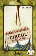 Circul din fata casei - Editia a II-a - Adrian Sangeorzan