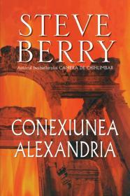 Conexiunea Alexandria - Steve Berry