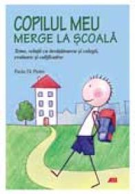Copilul meu merge la scoala - Paola Di Pietro