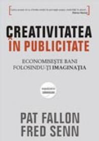 Creativitatea in publicitate - Pat Fallon