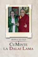 CuMinte la Dalai Lama - Irina Sz?sz
