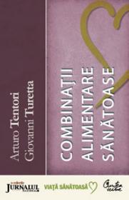 Dictionar de combinatii alimentare - Arturo Tentori, Giovanni Turetta