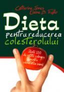 Dieta pentru reducerea colesterolului - Catherine Jones
