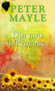 Din nou in Provence - Peter Mayle