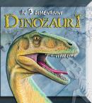 Dinozaurii in 3 dimensiuni - ***