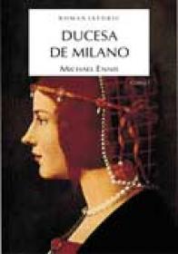 Ducesa de Milano vol.I + vol.Ii - Michael Ennis