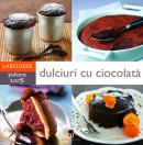 Dulciuri cu ciocolata - Larousse