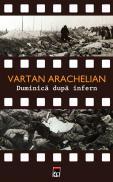 Duminica dupa infern - Vartan Arachelian