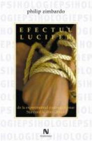 Efectul Lucifer - Philip Zimbardo