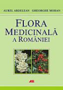 Flora medicinala a Romaniei - Aurel Ardelean, Gheorghe Mohan