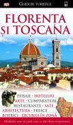 Florenta si Toscana - Dorling Kindersley