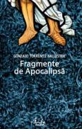 Fragmente de Apocalipsa - Gonzalo Torrente Ballester