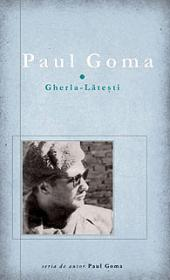 Gherla-Latesti - Paul Goma
