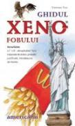 Ghidul Xenofobului - Americanii - Stephanie Faul