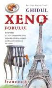 Ghidul Xenofobului - Francezii - Nick Yapp; Michael Syrett