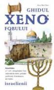 Ghidul Xenofobului - Israelienii - Aviv Ben Zeev