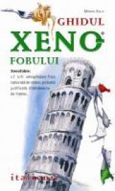 Ghidul Xenofobului - Italienii - Martin Solly