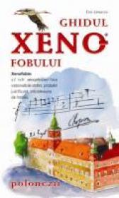 Ghidul Xenofobului - Polonezii - Ewa Lipniacka