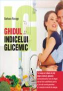 Ghidul indicelui glicemic - Barbara Ravage