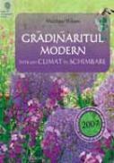 Gradinaritul modern intr-un climat in schimbare - Matthew Wilson