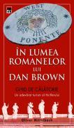 In lumea romanelor lui Dan Brown. Ghid de calatorie - Oliver Mittelbach
