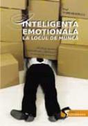 Inteligenta emotionala la locul de munca - Paz Torrabadella