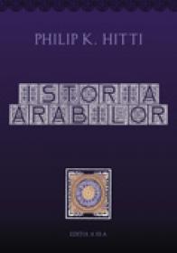 Istoria arabilor / hardcover - Philip K. Hitti